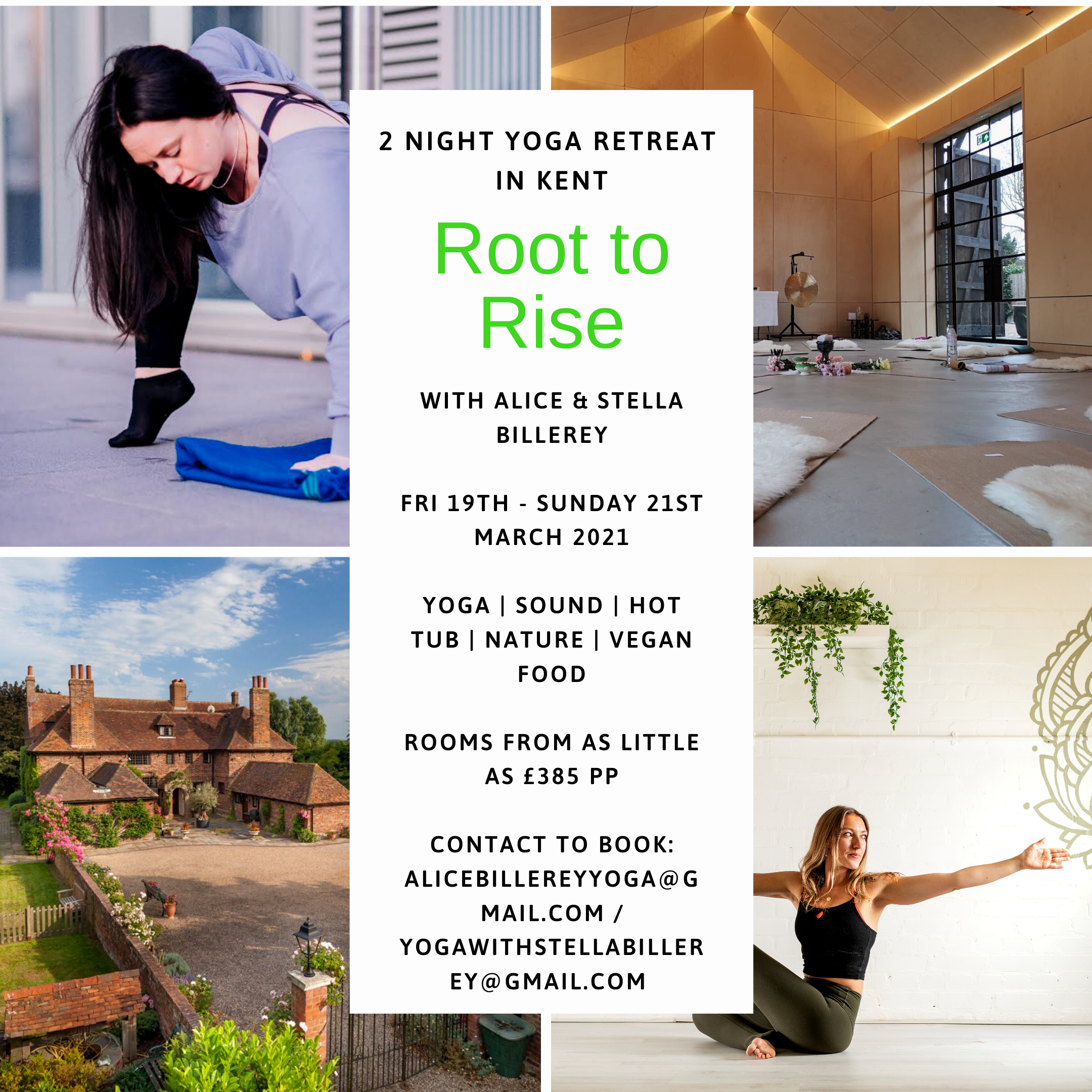 'Root to Rise' ~ 2 Night Yoga Retreat in Kent